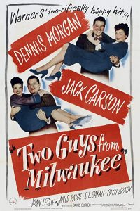 Two.Guys.from.Milwaukee.1946.1080p.WEB-DL.DDP2.0.H.264-SbR – 6.3 GB