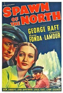 Spawn.of.the.North.1938.1080p.BluRay.REMUX.AVC.FLAC.2.0-EPSiLON – 27.3 GB