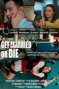 Get.Married.or.Die.2018.720p.WEB-DL.AAC2.0.x264-PTP – 1.5 GB