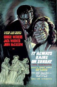It.Always.Rains.on.Sunday.1947.1080p.Blu-ray.Remux.AVC.DTS-HD.MA.2.0-KRaLiMaRKo – 13.3 GB