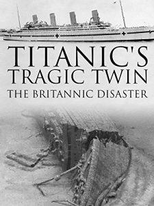 Titanics.Tragic.Twin.The.Britannic.Disaster.2016.1080p.AMZN.WEB-DL.DDP2.0.H.264-TEPES – 4.1 GB