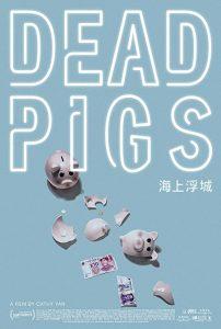 Dead.Pigs.2018.1080p.AMZN.WEB-DL.DDP2.0.H.264-Candial – 5.1 GB
