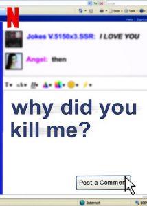 Why.Did.You.Kill.Me.2021.1080p.NF.WEB-DL.DDP5.1.x264-ART3MiS – 2.8 GB