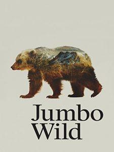 Jumbo.Wild.2015.1080p.WEB.H264-13 – 5.6 GB