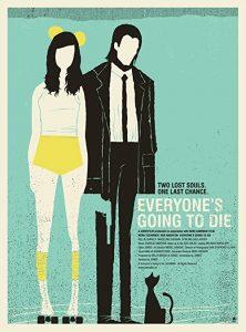 Everyones.Going.to.Die.2013.1080p.AMZN.WEB-DL.DDP5.1.H.264-Meakes – 4.6 GB