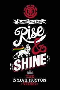 Rise.and.Shine.The.Nyjah.Huston.Video.2011.1080p.AMZN.WEB-DL.DDP2.0.H.264-ISA – 571.8 MB