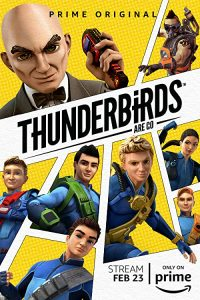 Thunderbirds.Are.Go.S02.720p.AMZN.WEB-DL.DDP5.1.H.264-LAZY – 15.3 GB