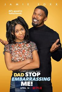 Dad.Stop.Embarrassing.Me.S01.1080p.NF.WEB-DL.DDP5.1.x264-iKA – 9.5 GB