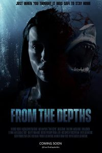 From.the.Depths.2020.720p.BluRay.x264-GUACAMOLE – 2.3 GB