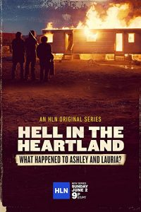 Hell.in.the.Heartland.What.Happened.to.Ashley.and.Lauria.S01.720p.HMAX.WEB-DL.DD2.0.H.264-NTb – 4.2 GB
