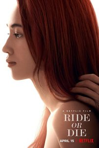 Ride.or.Die.2021.720p.NF.WEB-DL.DDP5.1.Atmos.x264-TEPES – 3.1 GB