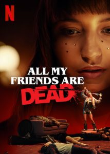 All.My.Friends.Are.Dead.2020.2160p.NF.WEBRiP.DDP5.1.x265-182K – 12.4 GB