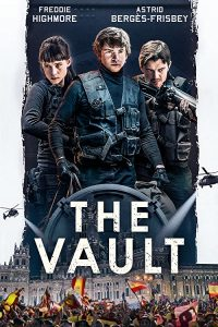 The.Vault.2021.1080p.WEB-DL.DD+5.1.H.264-RUMOUR – 6.9 GB