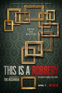 This.Is.A.Robbery.The.Worlds.Biggest.Art.Heist.S01.1080p.NF.WEB-DL.DDP5.1.x264-TRIPEL – 10.8 GB