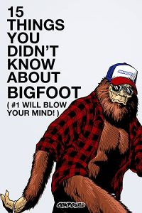 15.Things.You.Didnt.Know.About.Bigfoot.2021.1080p.WEB-DL.DD5.1.H.264-EVO – 3.2 GB