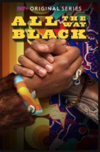 All.The.Way.Black.S01.720p.AMZN.WEB-DL.DDP2.0.H.264-Fury – 7.5 GB