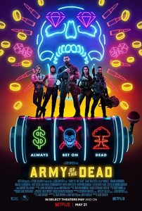 Army.of.the.Dead.2021.1080p.NF.WEBRip.DDP5.1.Atmos.x264-TOMMY – 13.7 GB