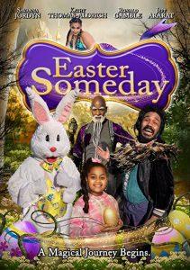 Easter.Someday.2021.1080p.WEB-DL.DD+5.1.H.264-NAISU – 4.5 GB
