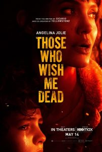 Those.Who.Wish.Me.Dead.2021.2160p.HMAX.WEB-DL.DD5.1.HDR.HEVC-MZABI – 12.6 GB
