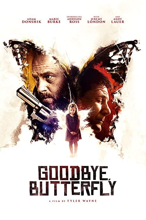 Goodbye, Butterfly