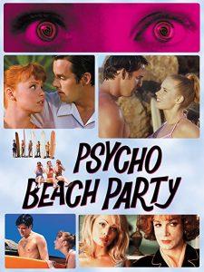 Psycho.Beach.Party.2000.720p.BluRay.x264-USURY – 5.6 GB