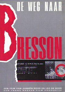 The.Road.to.Bresson.1984.1080p.BluRay.x264-BiPOLAR – 3.5 GB