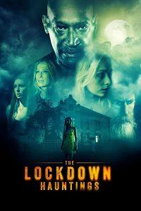 The.Lockdown.Hauntings.2021.1080p.AMZN.WEB-DL.DDP5.1.H.264-EVO – 5.4 GB