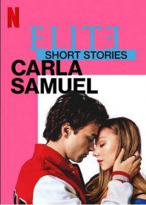 Elite.Short.Stories.Carla.Samuel.S01.1080p.NF.WEB-DL.DDP5.1.Atmos.H.264-NTb – 1.5 GB