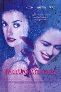 Twice.Upon.a.Yesterday.1998.720p.WEB-DL.AAC2.0.H.264-alfaHD – 2.6 GB