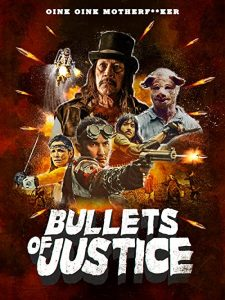Bullets.of.Justice.2020.1080p.Bluray.DTS-HD.MA.5.1.X264-EVO – 10.7 GB