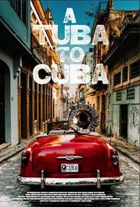 A.Tuba.to.Cuba.2018.1080p.WEB.H264-MEGABOX – 5.8 GB