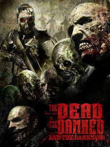 The.Dead.the.Damned.and.the.Darkness.2014.1080p.BluRay.REMUX.AVC.DTS-HD.MA.5.1-BLURANiUM – 12.2 GB