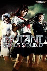 Mutant.Girls.Squad.2010.720p.BluRay.x264-YAMG – 3.6 GB
