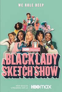 A.Black.Lady.Sketch.Show.S02.1080p.AMZN.WEB-DL.DDP5.1.H.264-NTb – 12.0 GB