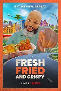 Fresh.Fried.and.Crispy.S01.720p.NF.WEB-DL.DDP5.1.x264-WELP – 5.1 GB