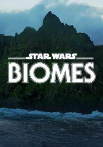 Star.Wars.Biomes.2021.2160p.WEB-DL.DD+5.1.HDR.H.265-GROGU – 2.1 GB