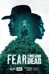 Fear.the.Walking.Dead.S06.720p.AMZN.WEB-DL.DDP5.1.H.264 – 32.1 GB