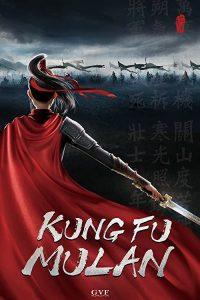 Kung.Fu.Mulan.2021.1080p.WEB-DL.H264.DD5.1-EVO – 3.3 GB