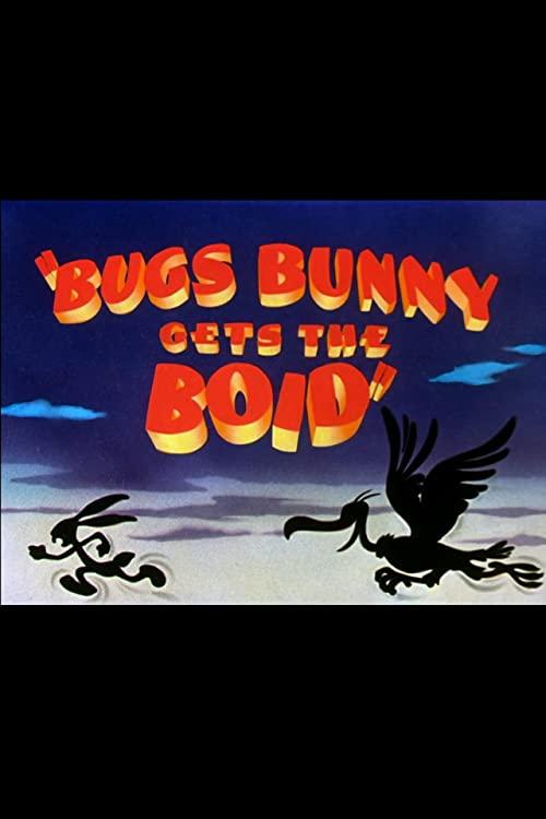 Bugs Bunny Gets the Boid