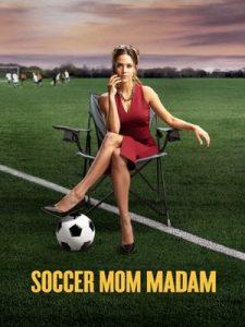Soccer.Mom.Madam.2021.720p.AMZN.WEB-DL.DDP2.0.H.264-TEPES – 2.1 GB