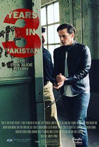 3.Years.in.Pakistan.The.Erik.Audé.Story.2018.1080p.iT.WEB-DL.DD5.1.H.264-MrKat – 4.0 GB