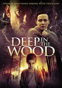 Deep.in.the.Wood.2015.720p.BluRay.x264-YAMG – 2.9 GB