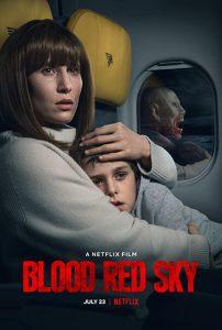 Blood.Red.Sky.2021.1080p.NF.WEB-DL.DDP5.1.x264-EVO – 2.2 GB