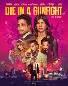 Die.in.a.Gunfight.2021.1080p.BluRay.x264-WoAT – 8.6 GB