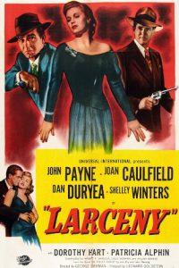 Larceny.1948.1080p.BluRay.FLAC.1.0.x264-WMD – 12.1 GB