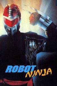 Robot.Ninja.1989.1080P.BLURAY.X264-WATCHABLE – 13.2 GB