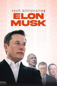 Tech.Billionaires.Elon.Musk.2021.1080p.WEB-DL.AAC2.0.H.264-ROCCaT – 2.3 GB