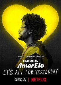 Emicida.AmarElo.Its.All.For.Yesterday.2020.720p.NF.WEB-DL.DDP5.1.x264-tobias – 3.0 GB