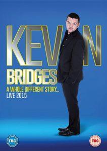 Kevin.Bridges.A.Whole.Different.Story.Live.2015.720p.BluRay.x264-SHORTBREHD – 3.3 GB