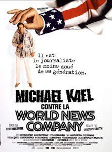 Michael.Kael.Contre.La.World.News.Company.1998.1080p.AMZN.WEB-DL.H264-Candial – 5.8 GB
